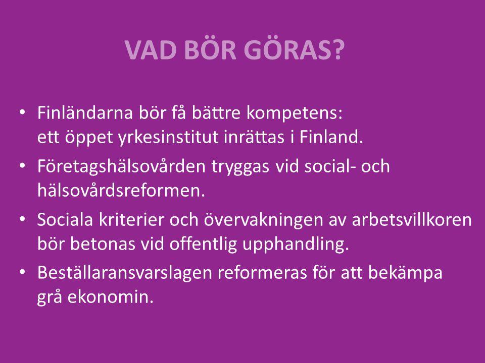 Finländarna bör få bättre kompetens: ett öppet yrkesinstitut inrättas i Finland. Företagshälsovården tryggas vid social- och hälsovårdsreformen. Socia