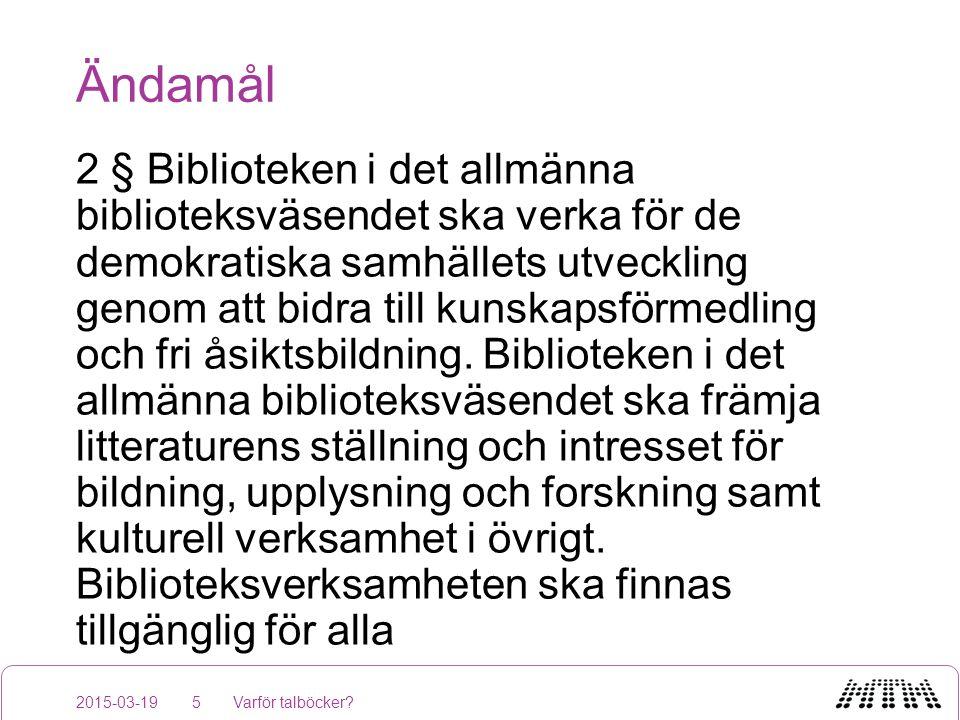 Ändamål 2 § Biblioteken i det allmänna biblioteksväsendet ska verka för de demokratiska samhällets utveckling genom att bidra till kunskapsförmedling