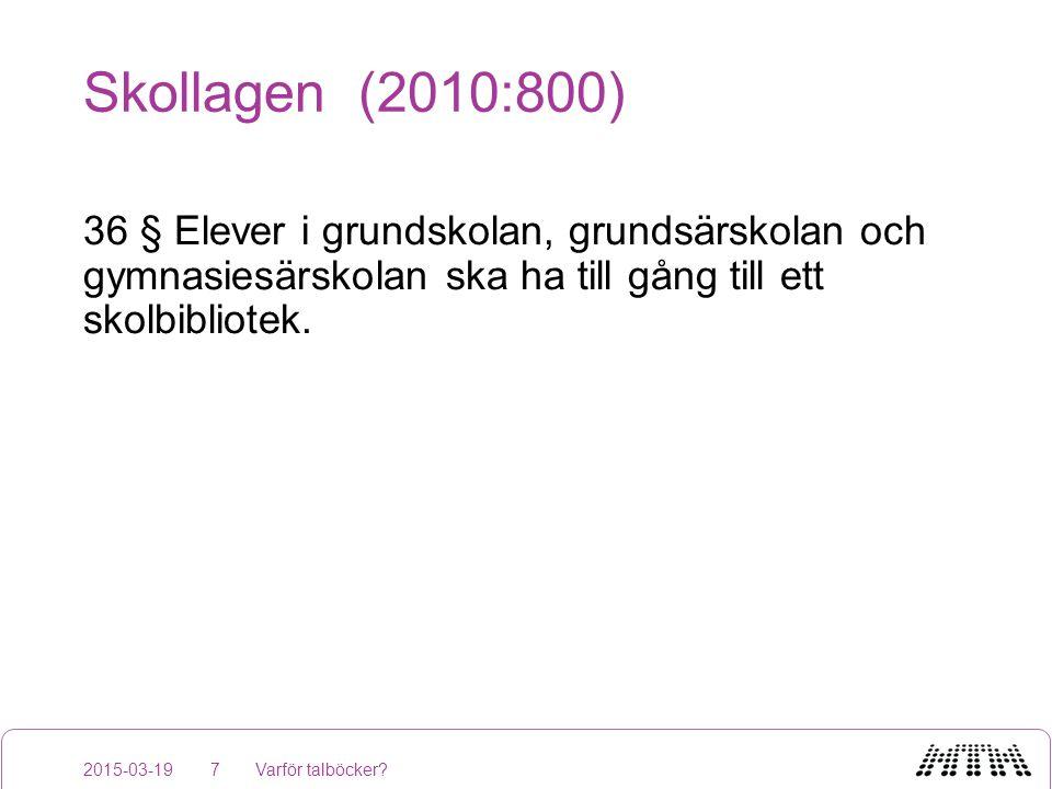 www.mtm.se www.legimus.se 2015-03-19Varför talböcker?18