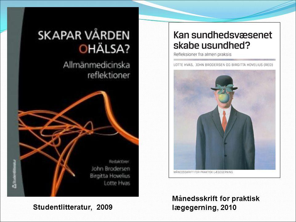 Studentlitteratur, 2009 Månedsskrift for praktisk lægegerning, 2010
