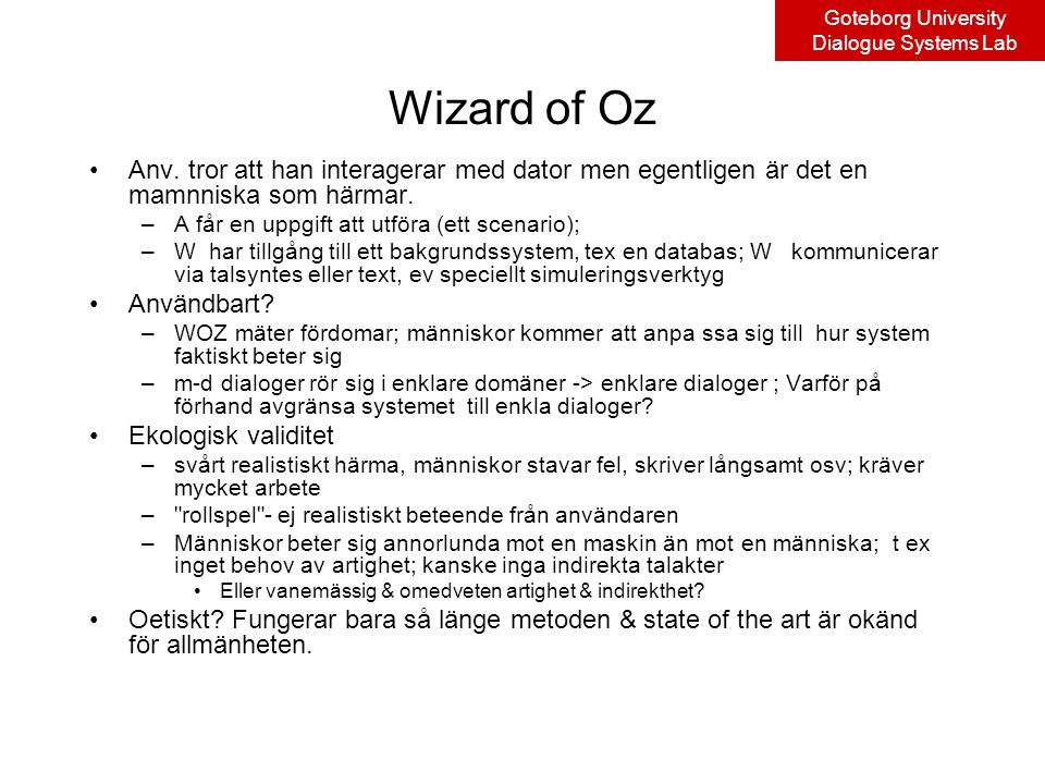 Goteborg University Dialogue Systems Lab Wizard of Oz Anv.