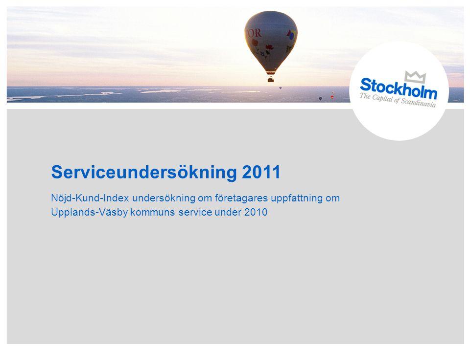 Serviceundersökning 2011 Nöjd-Kund-Index undersökning om företagares uppfattning om Upplands-Väsby kommuns service under 2010