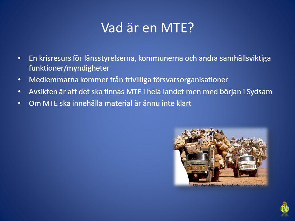 Vad är en MTE? En krisresurs för länsstyrelserna, kommunerna och andra samhällsviktiga funktioner/myndigheter Medlemmarna kommer från frivilliga försv