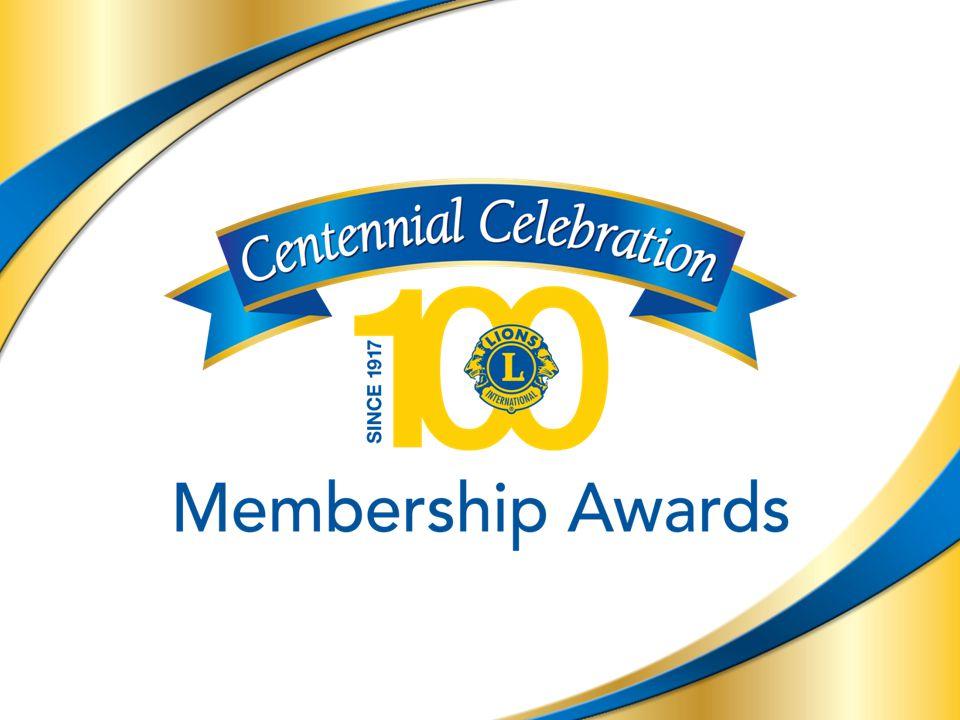 12 100-årsjubileets medlemsutmärkelser – progressiv erkänsla 12 Jubileumslion- diamant Ny medlem/ny klubb fullgör sina skyldigheter i tre år och en dag.