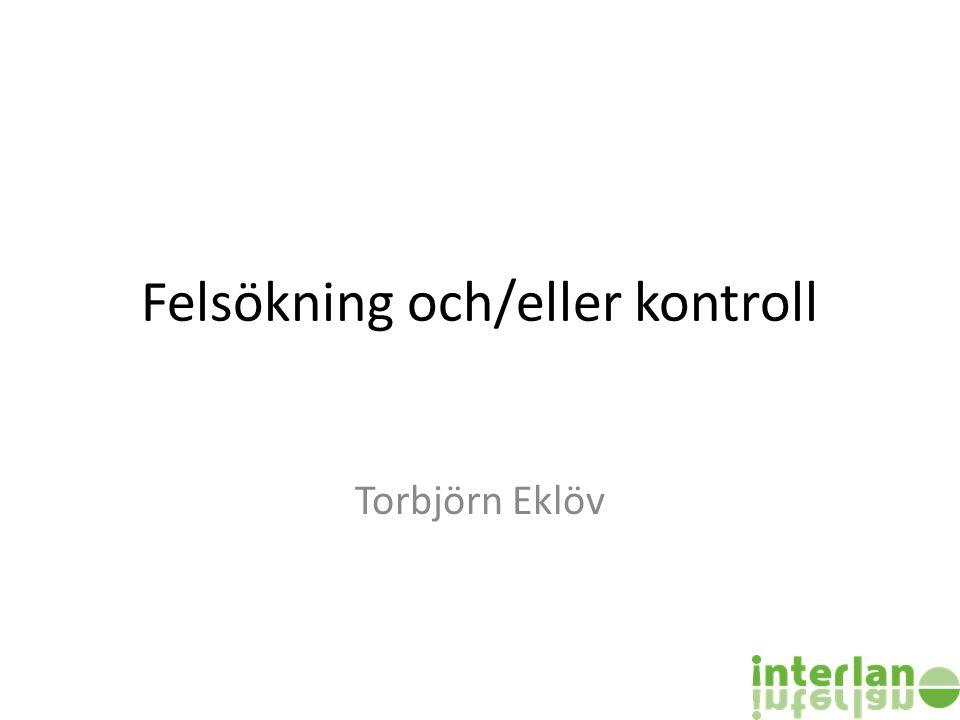 Felsökning och/eller kontroll Torbjörn Eklöv