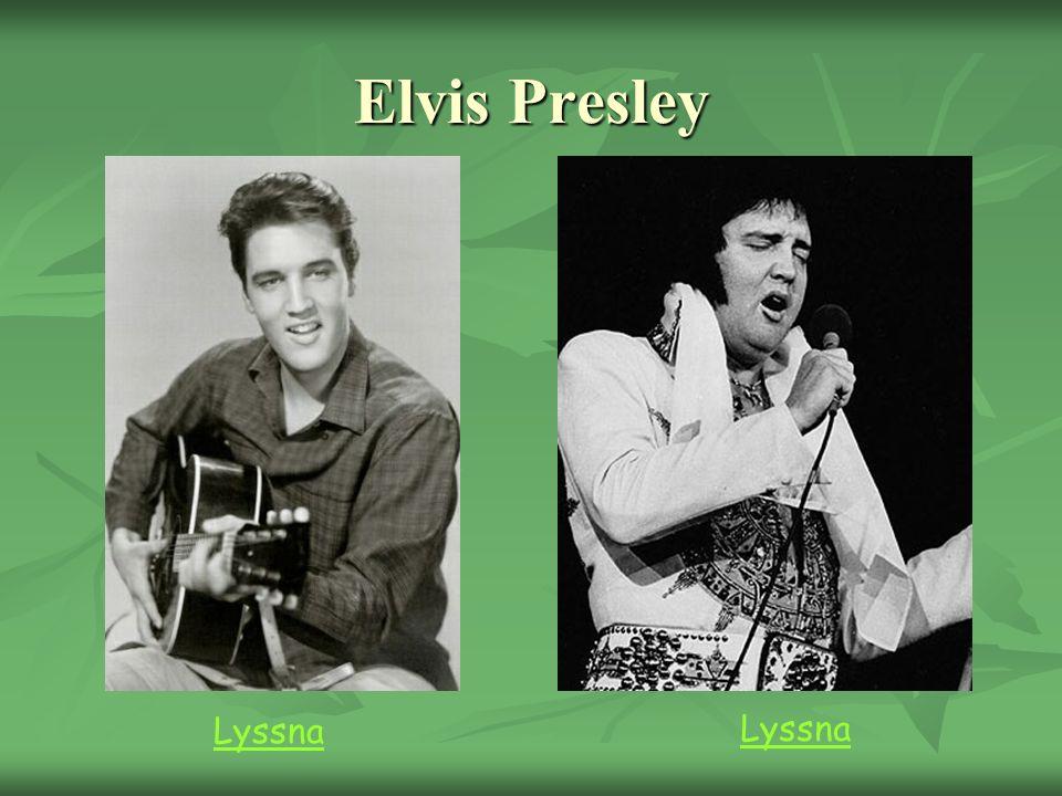 Elvis Presley Lyssna