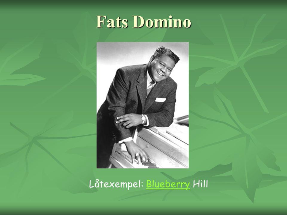Fats Domino Låtexempel: Blueberry HillBlueberry