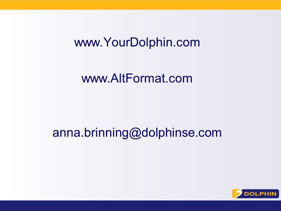 www.YourDolphin.com www.AltFormat.com anna.brinning@dolphinse.com