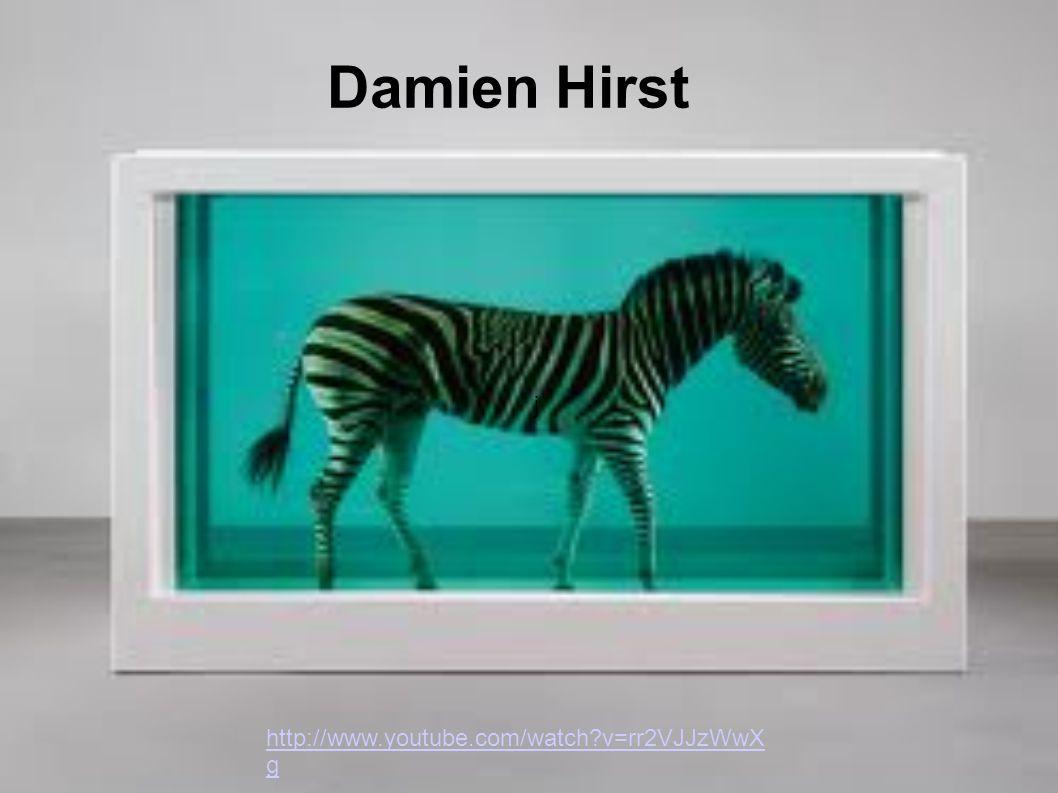 j Damien Hirst http://www.youtube.com/watch?v=rr2VJJzWwX g