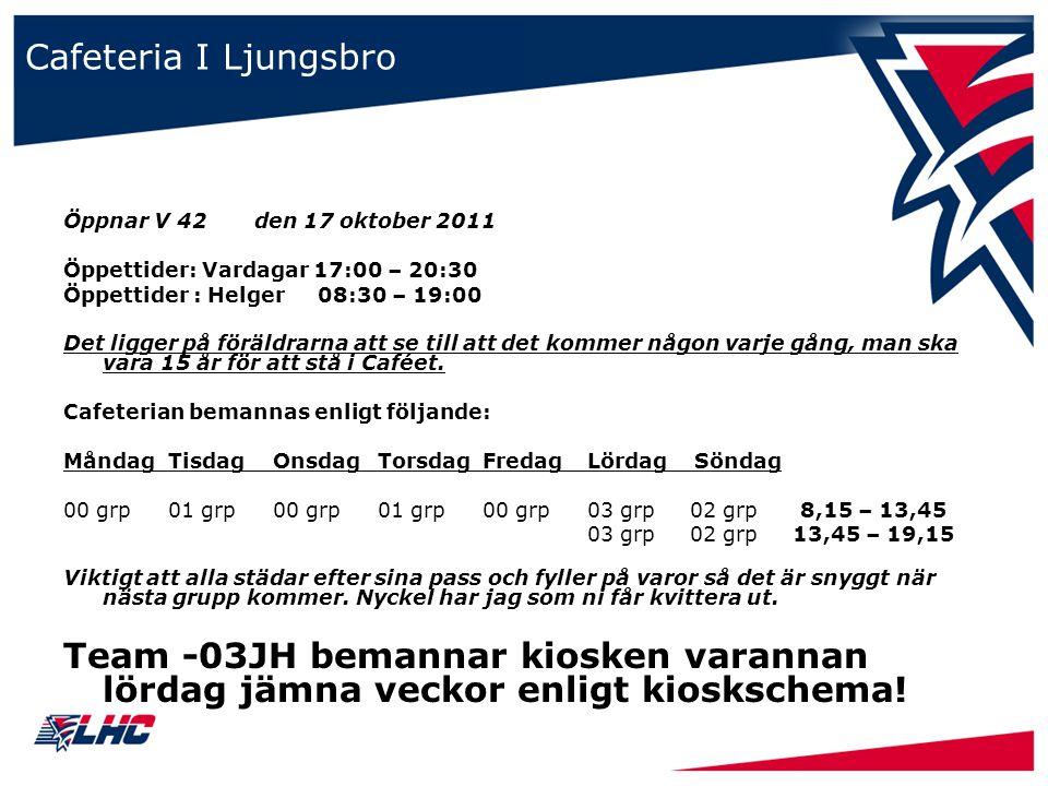 Cafeteria I Ljungsbro Öppnar V 42 den 17 oktober 2011 Öppettider: Vardagar 17:00 – 20:30 Öppettider : Helger 08:30 – 19:00 Det ligger på föräldrarna att se till att det kommer någon varje gång, man ska vara 15 år för att stå i Caféet.