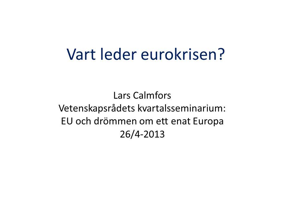 Vart leder eurokrisen.