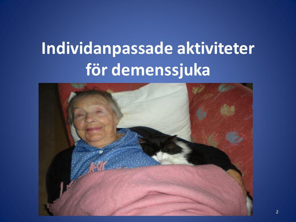 Individanpassade aktiviteter för demenssjuka 2