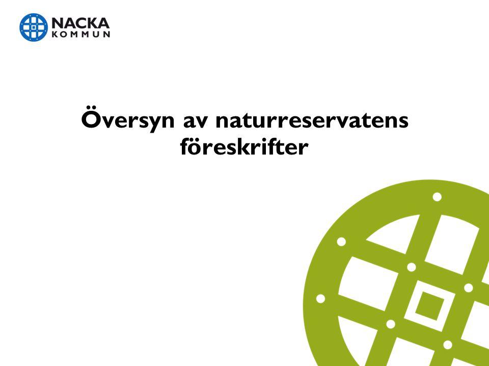 Översyn av naturreservatens föreskrifter