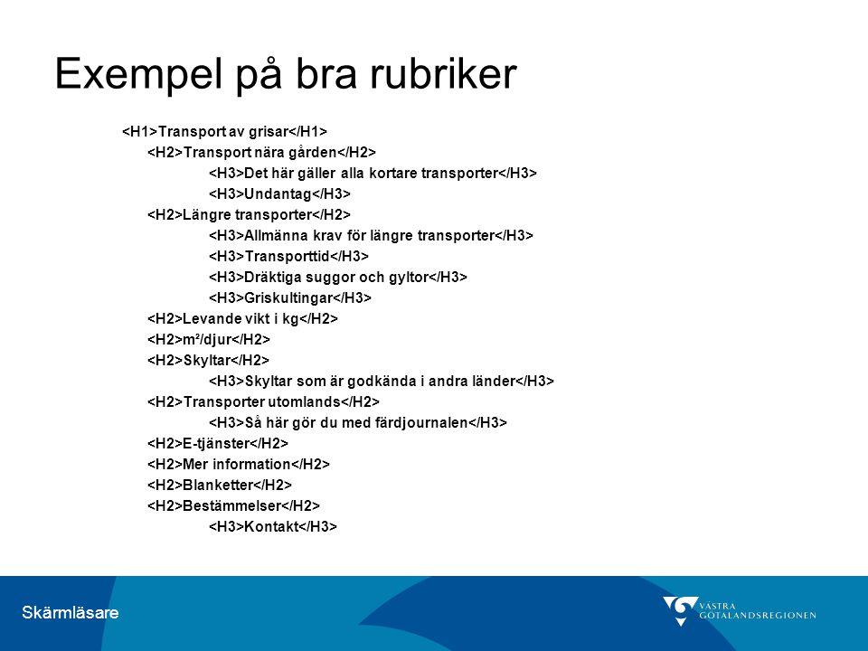 Skärmläsare Exempel på rätt kodade rubriker