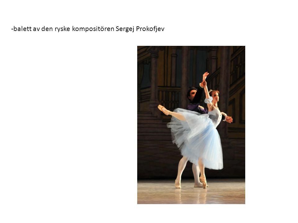 -balett av den ryske kompositören Sergej Prokofjev
