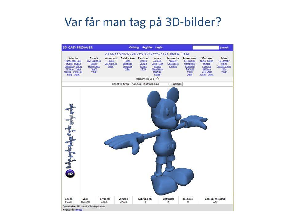 Var får man tag på 3D-bilder?