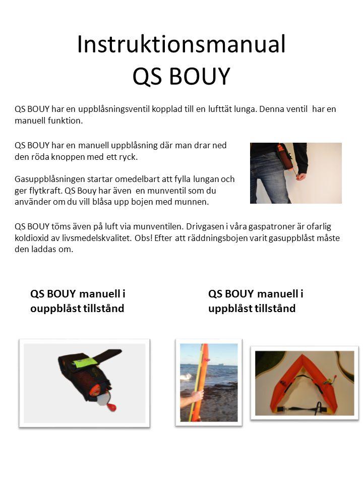 QS BOUY har en uppblåsningsventil kopplad till en lufttät lunga.