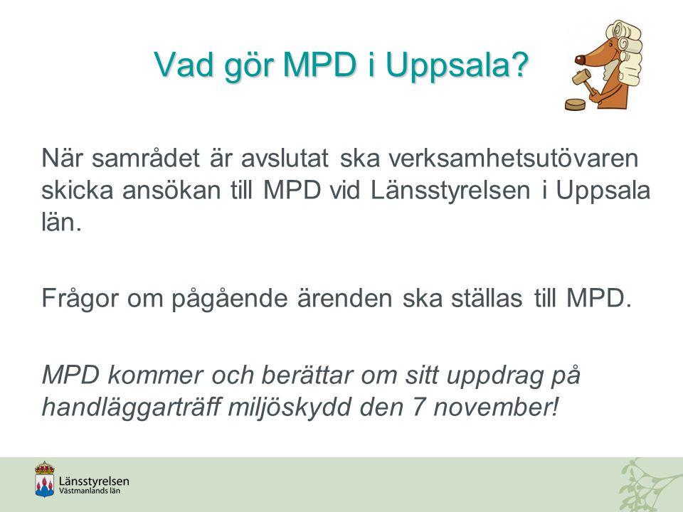 Vad gör MPD i Uppsala.