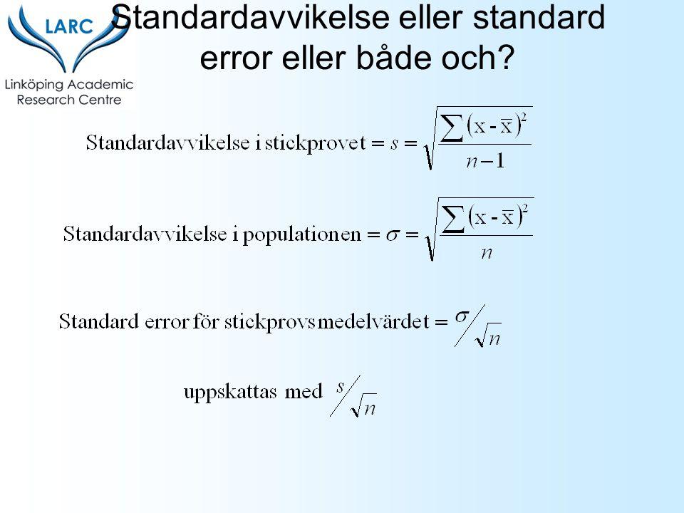 Standardavvikelse eller standard error eller både och?