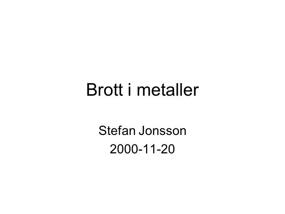 Brott i metaller Stefan Jonsson 2000-11-20