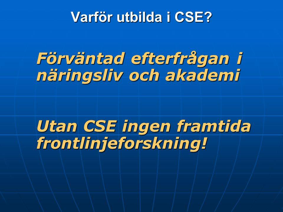 Varför utbilda i CSE.