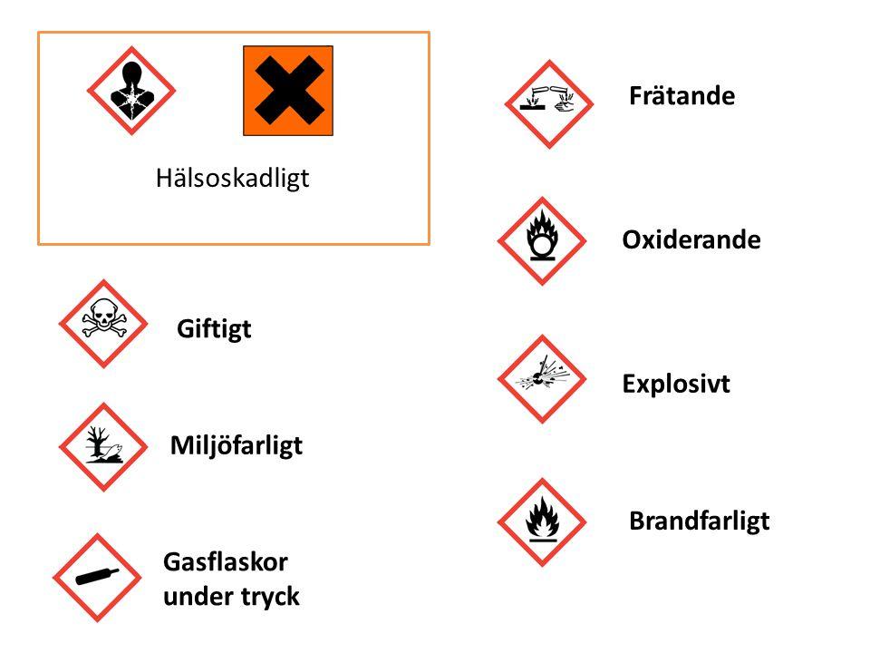 Hälsoskadligt Giftigt Miljöfarligt Frätande Oxiderande Gasflaskor under tryck Explosivt Brandfarligt