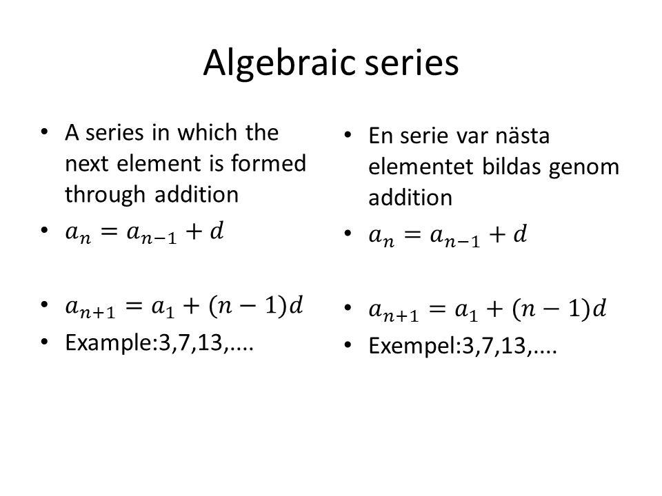 Algebraic series
