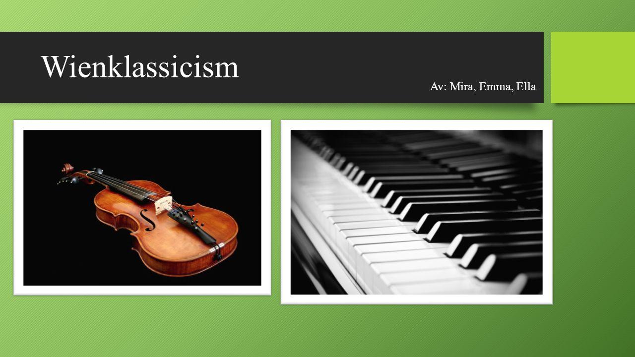 Bakgrund Wienklassicism är en stilbenämning inom klassisk musik.