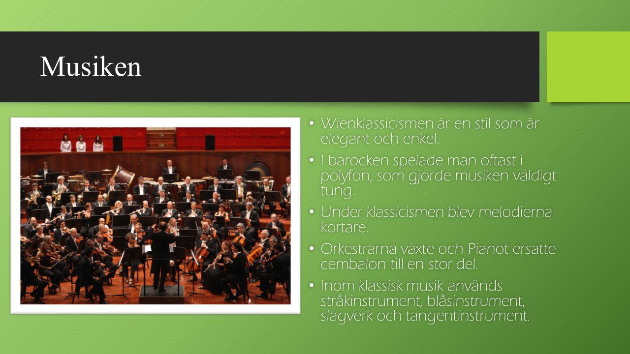 Musiken Wienklassicismen är en stil som är elegant och enkel. Wienklassicismen är en stil som är elegant och enkel. I barocken spelade man oftast i po