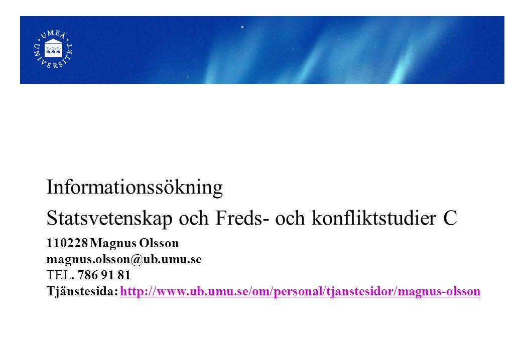 110228 Magnus Olsson magnus.olsson@ub.umu.se TEL.