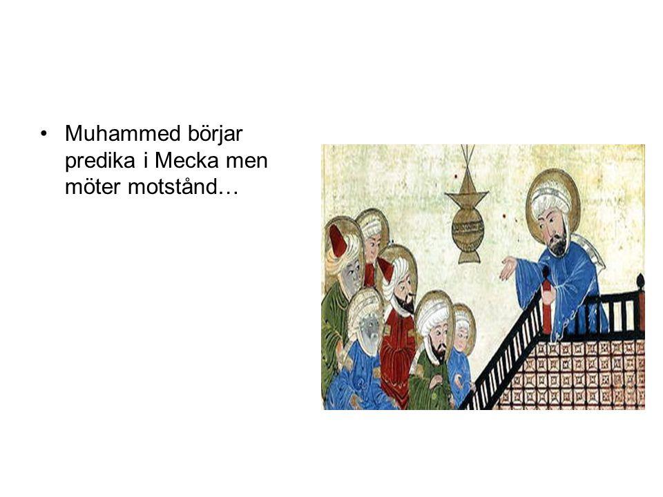 Vad predikade Muhammed om.