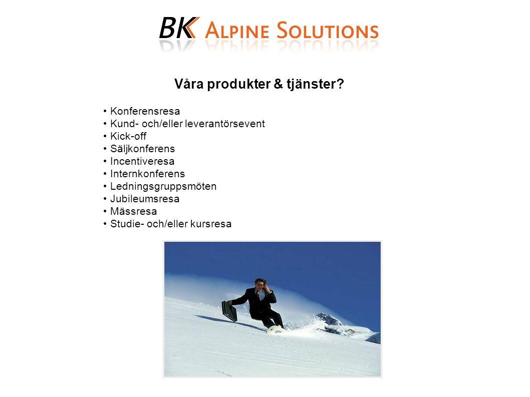 Våra produkter & tjänster.