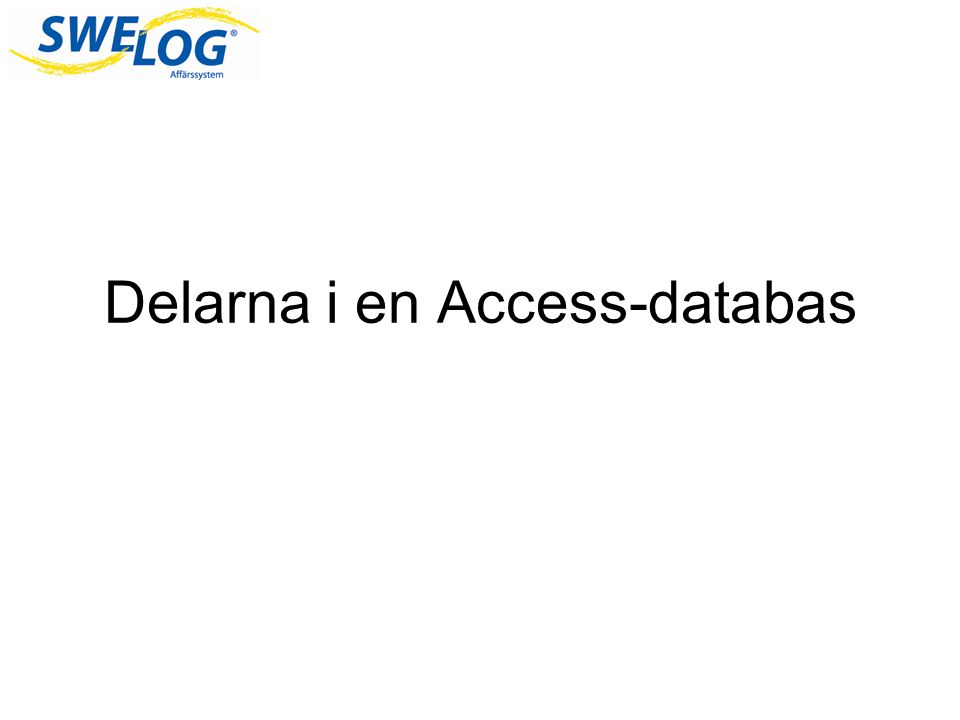 Delarna i en Access-databas