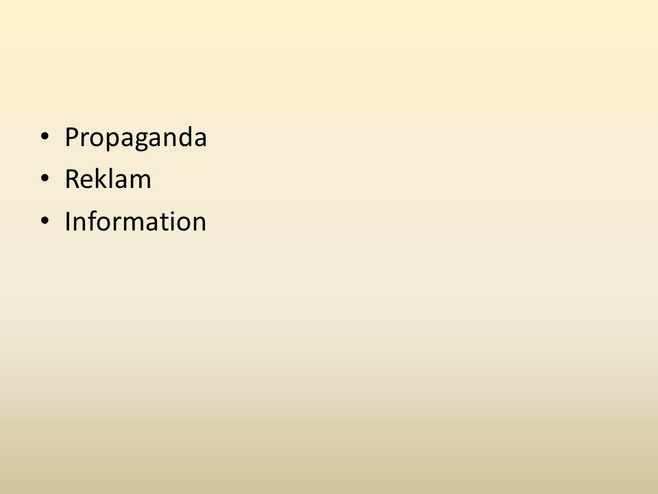 Propaganda är ett meddelande eller en framställning som är avsedd att föra fram en agenda.