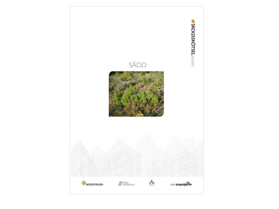 Figur S20. Skogsskötselserien nr 5, Sådd, Skogsstyrelsen, text: Urban Bergsten, Kenneth Sahlén 2008