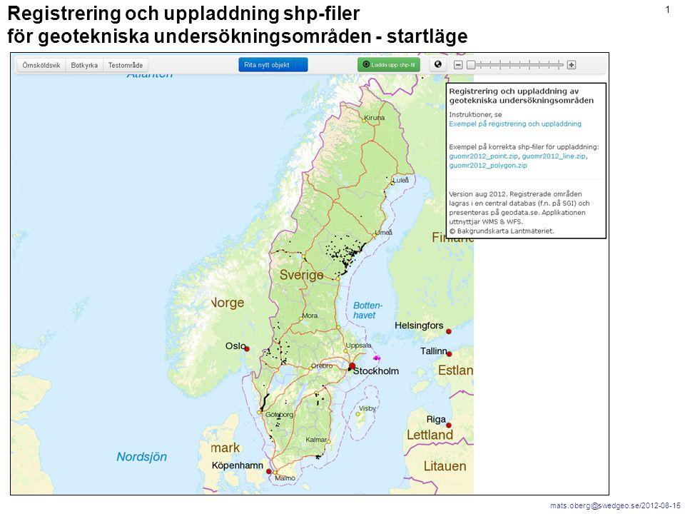 mats.oberg@swedgeo.se/2012-08-15 1 Registrering och uppladdning shp-filer för geotekniska undersökningsområden - startläge