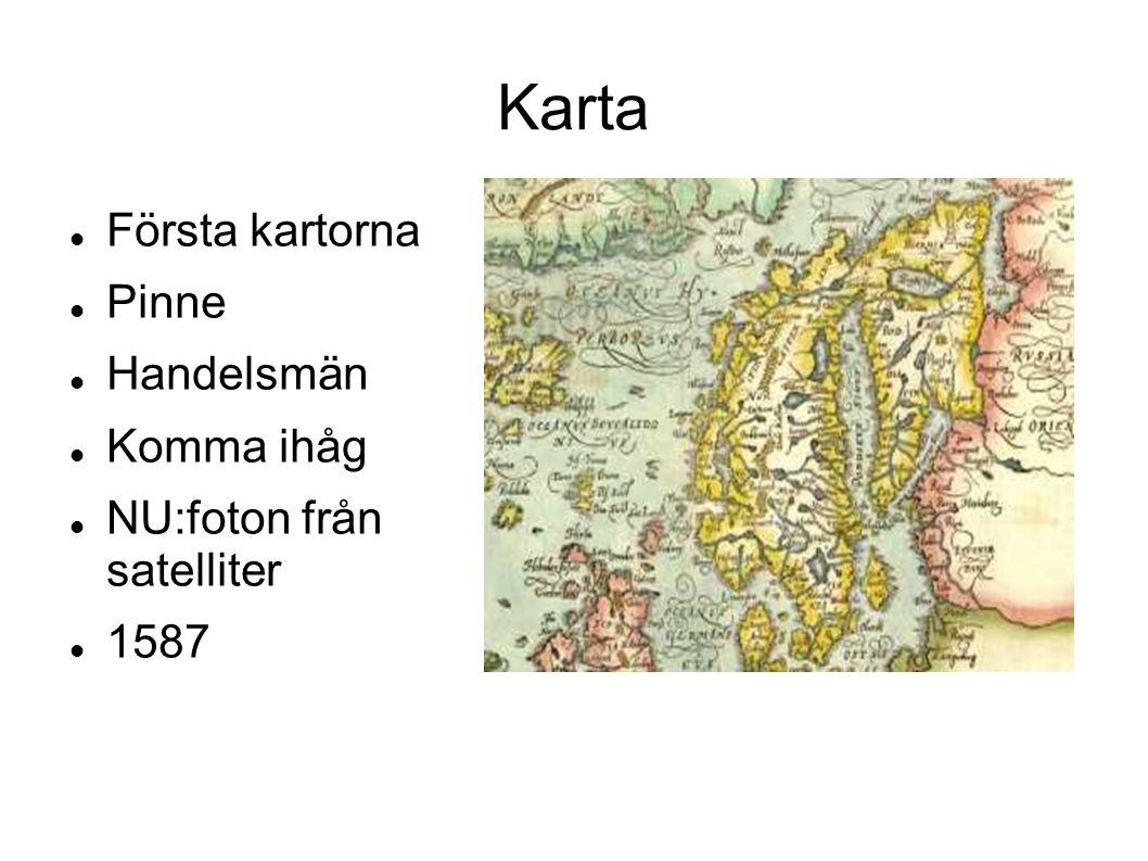 Karta Första kartorna Pinne Handelsmän Komma ihåg NU:foton från satelliter 1587