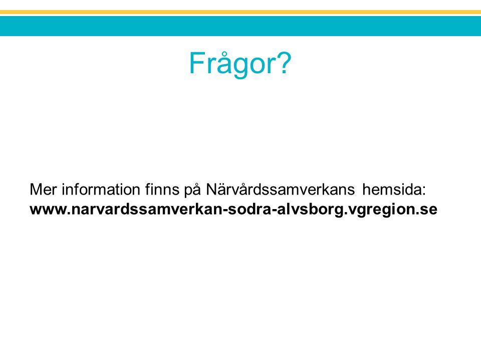 Frågor? Mer information finns på Närvårdssamverkans hemsida: www.narvardssamverkan-sodra-alvsborg.vgregion.se