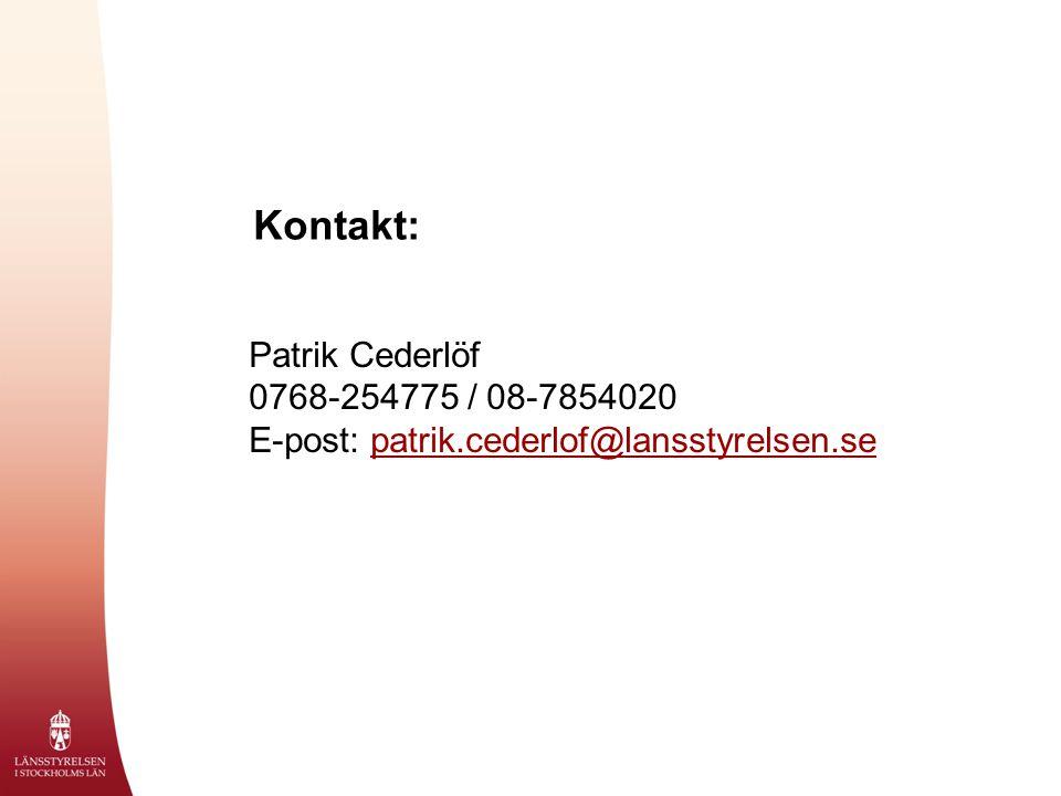 Kontakt: Patrik Cederlöf 0768-254775 / 08-7854020 E-post: patrik.cederlof@lansstyrelsen.sepatrik.cederlof@lansstyrelsen.se