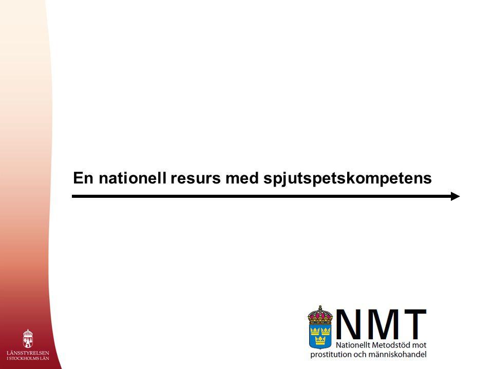 En nationell resurs med spjutspetskompetens