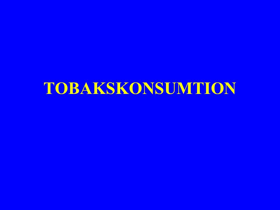 TOBAKSKONSUMTION