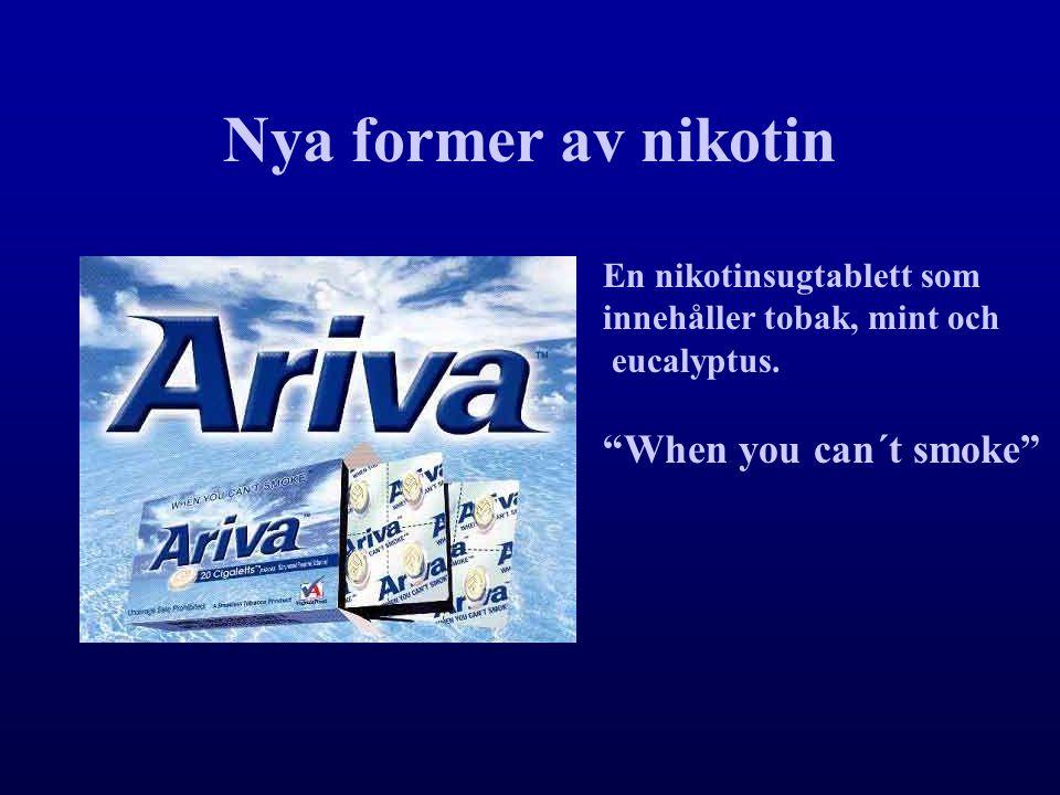 "Nya former av nikotin En nikotinsugtablett som innehåller tobak, mint och eucalyptus. ""When you can´t smoke"""