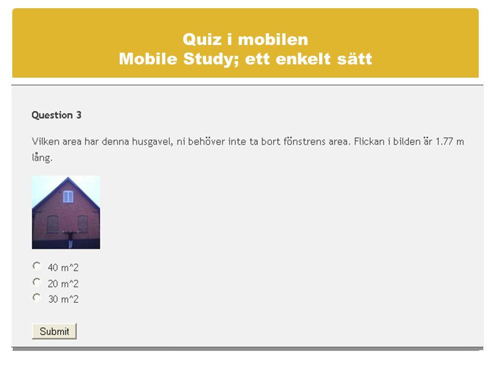 Quiz i mobilen Mobile Study; ett enkelt sätt