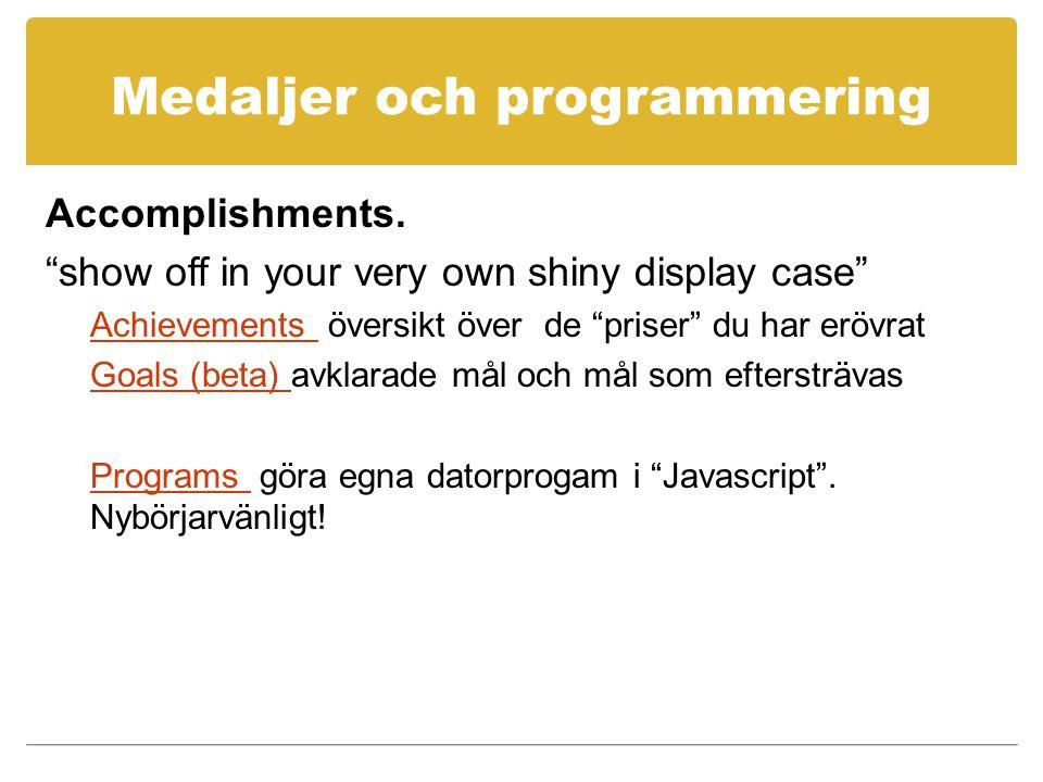 Medaljer och programmering Accomplishments.