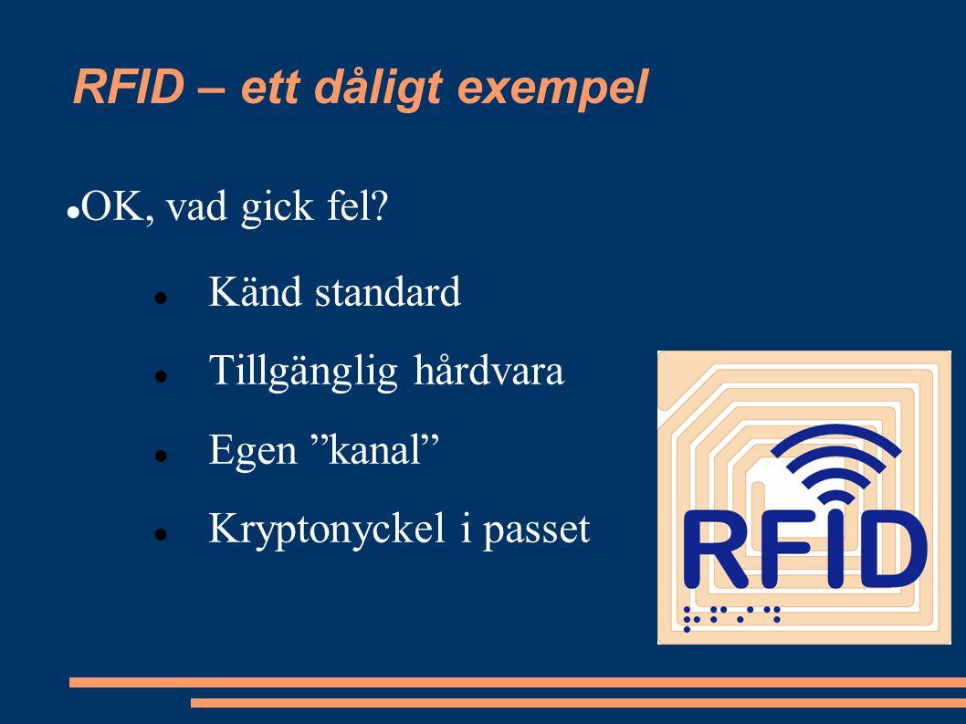 RFID – ett dåligt exempel OK, vad gick fel.