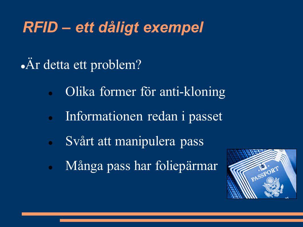 RFID – ett dåligt exempel Är detta ett problem.