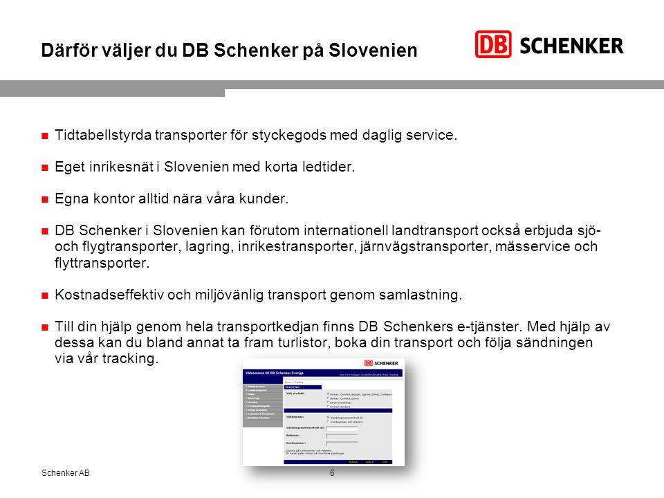 Därför väljer du DB Schenker på Slovenien Tidtabellstyrda transporter för styckegods med daglig service.