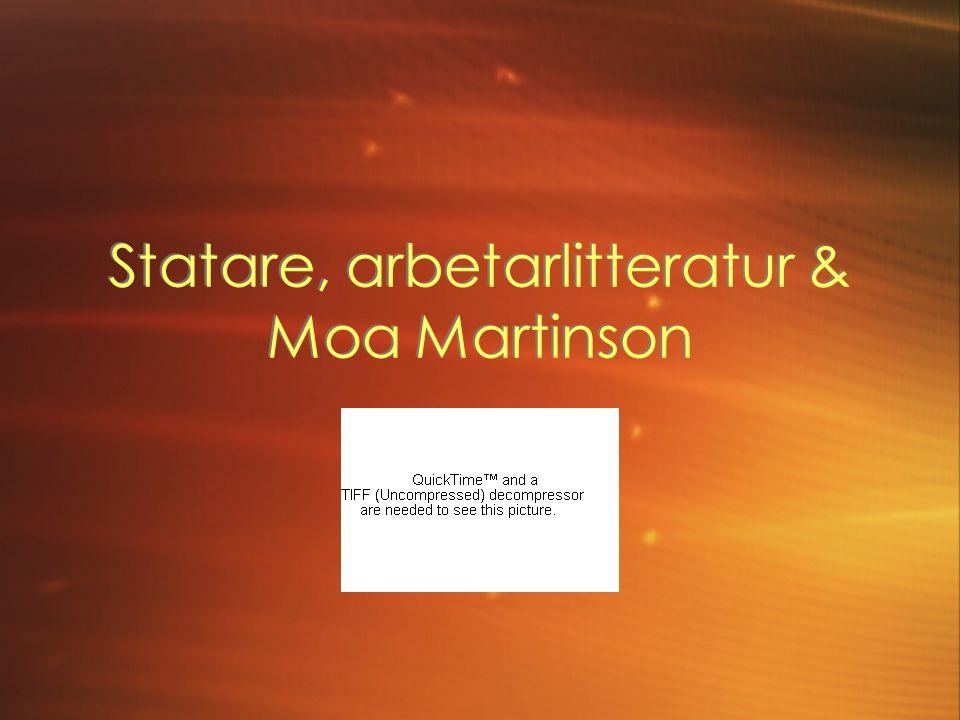 Statare, arbetarlitteratur & Moa Martinson