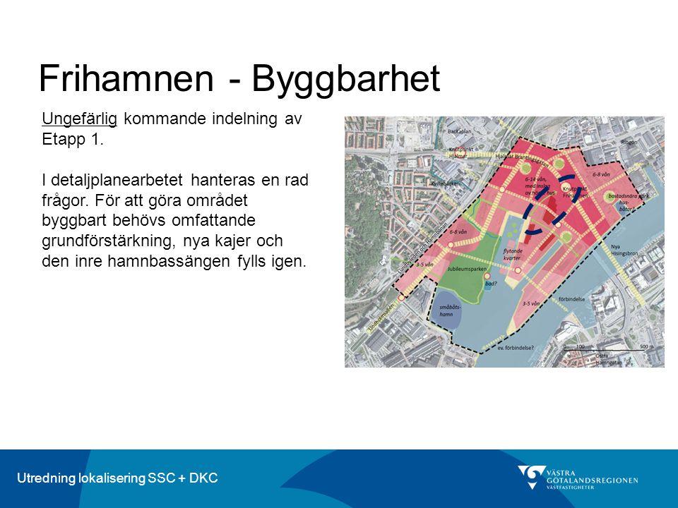 Utredning lokalisering SSC + DKC Frihamnen - Byggbarhet Ungefärlig kommande indelning av Etapp 1. I detaljplanearbetet hanteras en rad frågor. För att