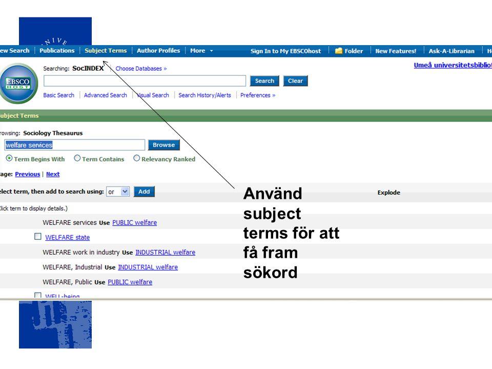 Använd subject terms för att få fram sökord